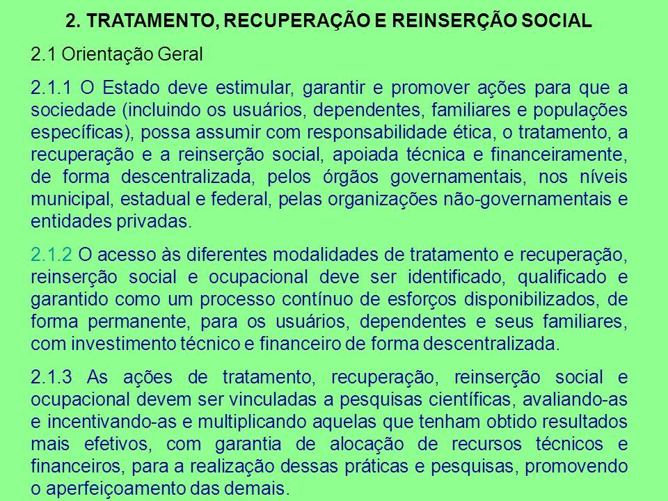 2. TRATAMENTO, RECUPERAÇÃO E REINSERÇÃO SOCIAL