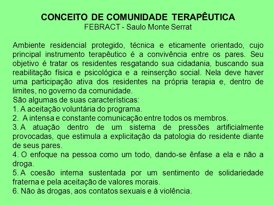 CONCEITO DE COMUNIDADE TERAPÊUTICA