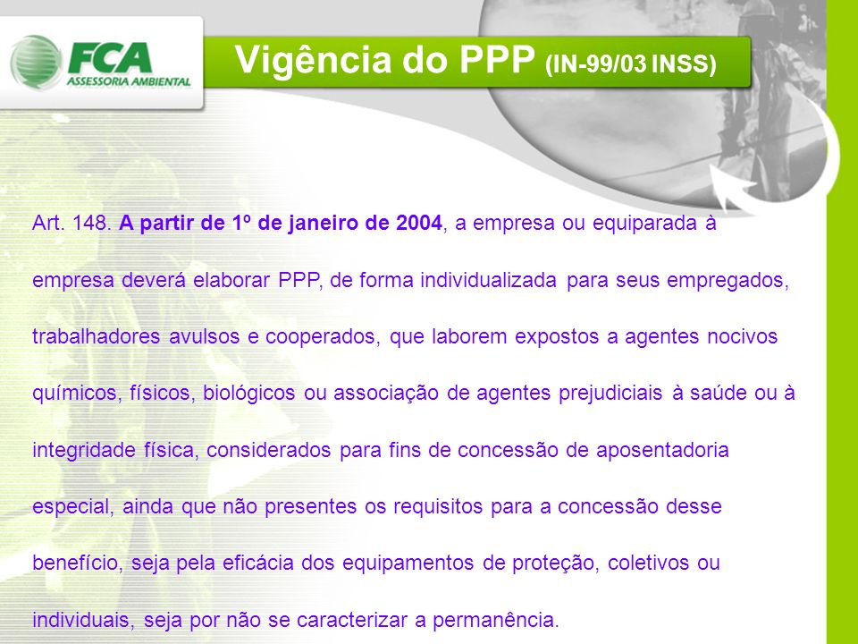 Vigência do PPP (IN-99/03 INSS)
