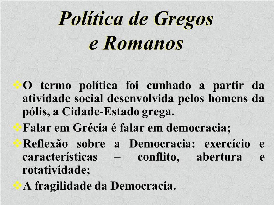 Política de Gregos e Romanos