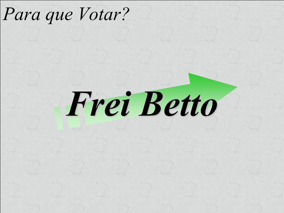 Para que Votar Frei Betto