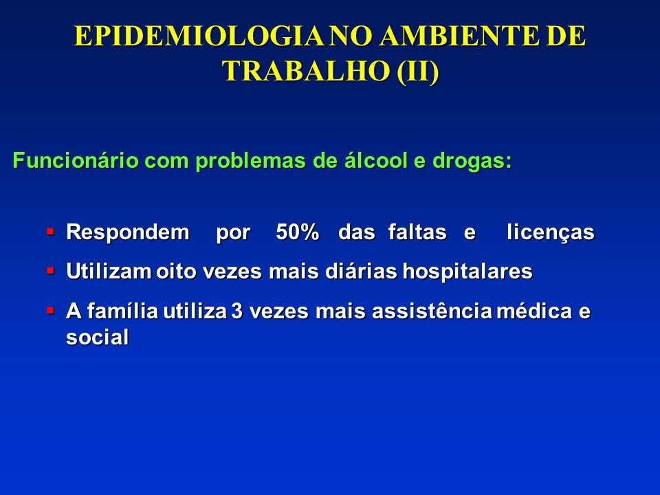 EPIDEMIOLOGIA NO AMBIENTE DE TRABALHO (II)
