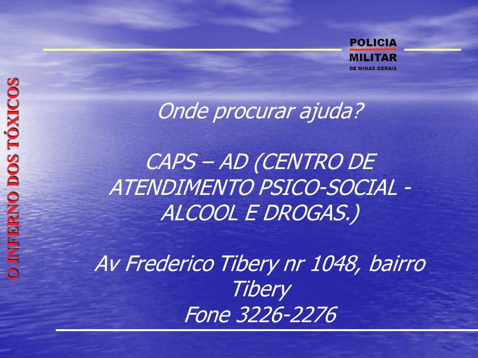 CAPS – AD (CENTRO DE ATENDIMENTO PSICO-SOCIAL -ALCOOL E DROGAS.)