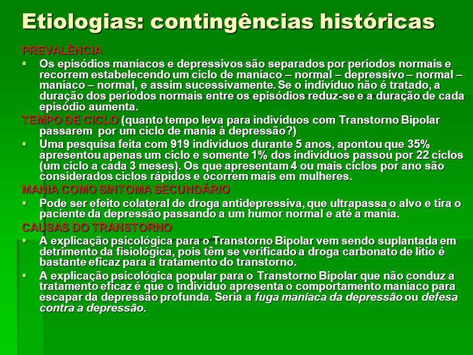 Etiologias: contingências históricas