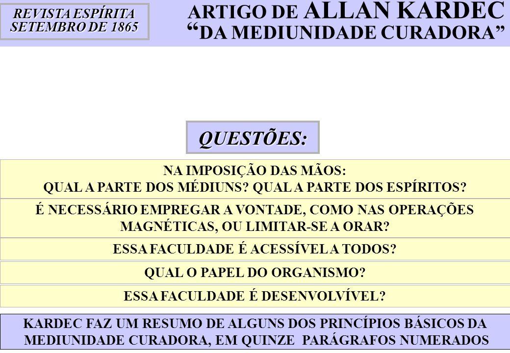 . ARTIGO DE ALLAN KARDEC DA MEDIUNIDADE CURADORA