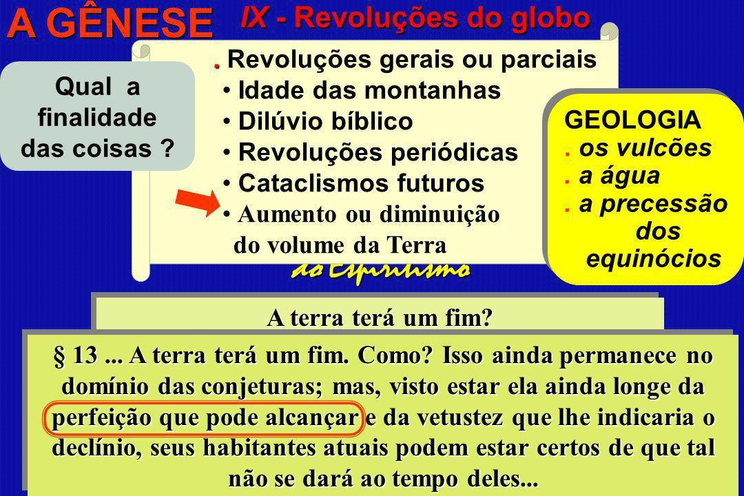 IX - Revoluções do globo A GÊNESE