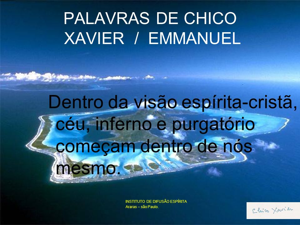 PALAVRAS DE CHICO XAVIER / EMMANUEL