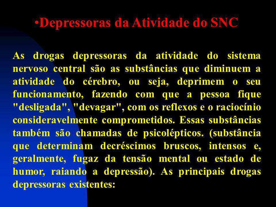 Depressoras da Atividade do SNC