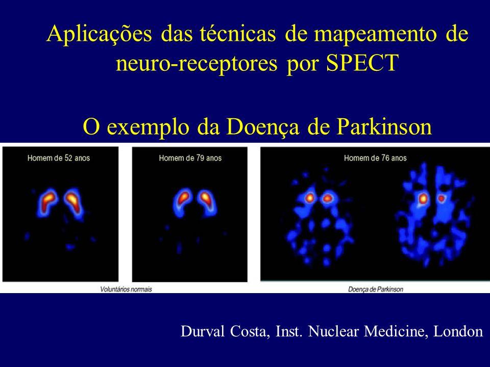 Aplicações das técnicas de mapeamento de neuro-receptores por SPECT O exemplo da Doença de Parkinson