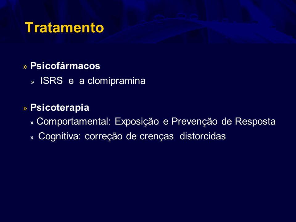 Tratamento » ISRS e a clomipramina » Psicofármacos » Psicoterapia