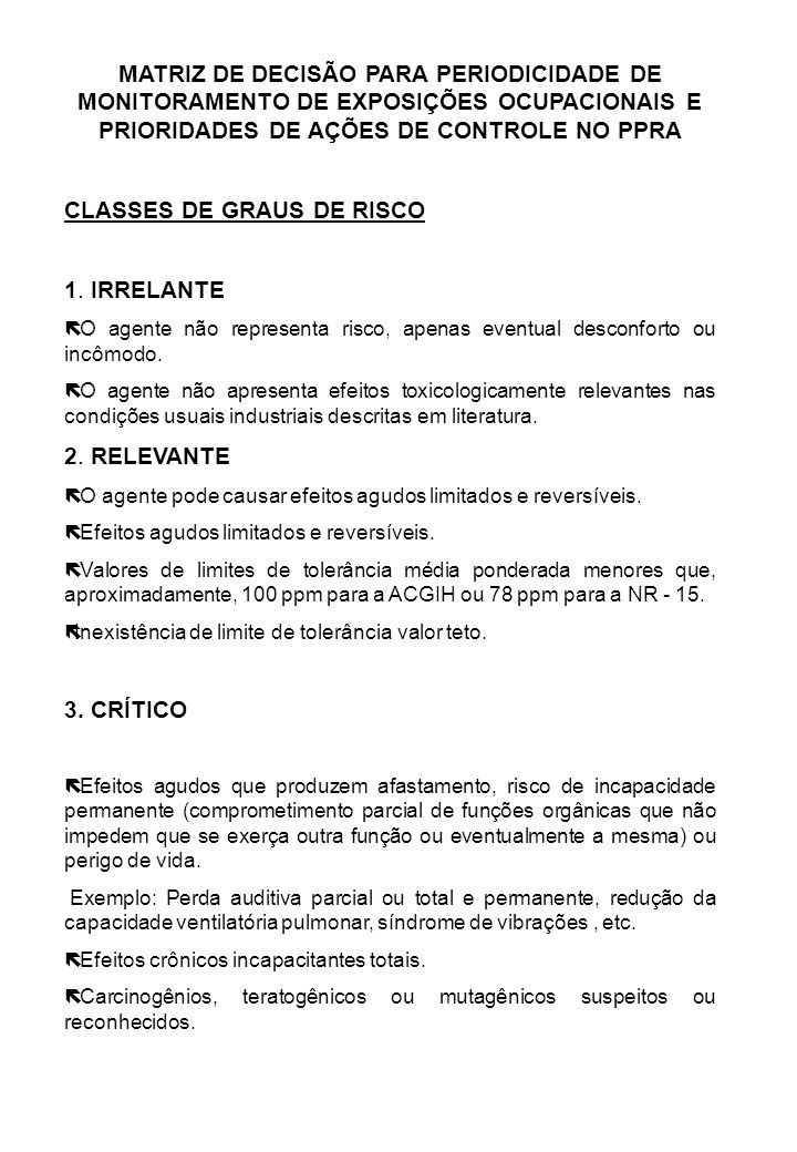 CLASSES DE GRAUS DE RISCO