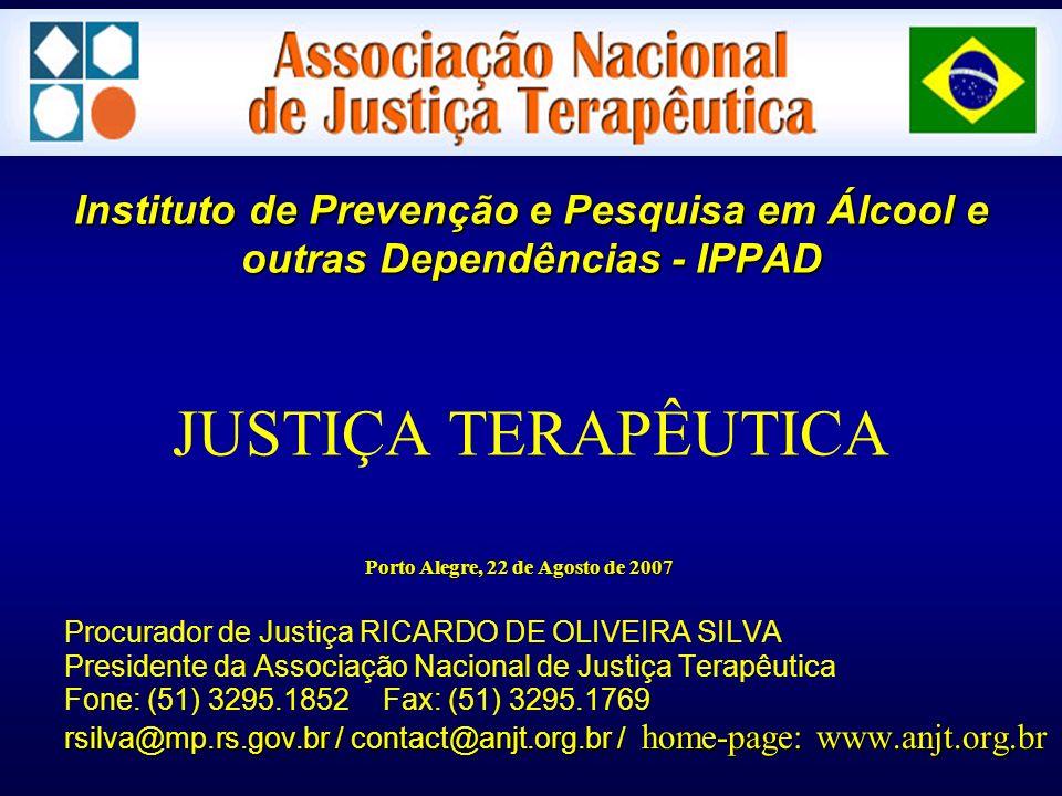Instituto de Prevenção e Pesquisa em Álcool e outras Dependências - IPPAD JUSTIÇA TERAPÊUTICA