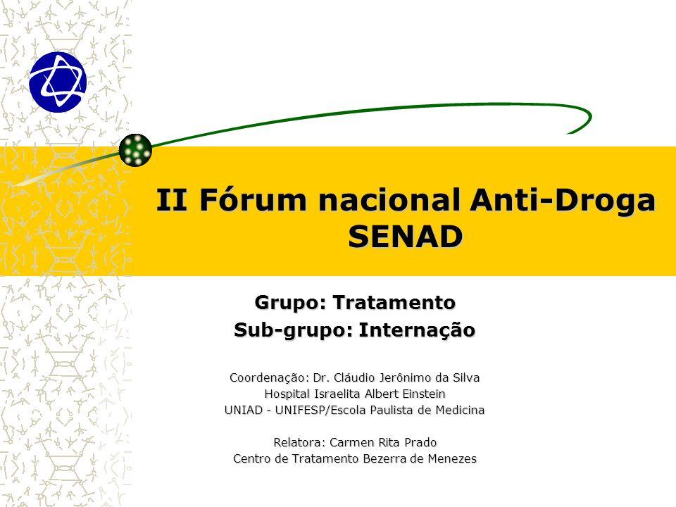 II Fórum nacional Anti-Droga SENAD