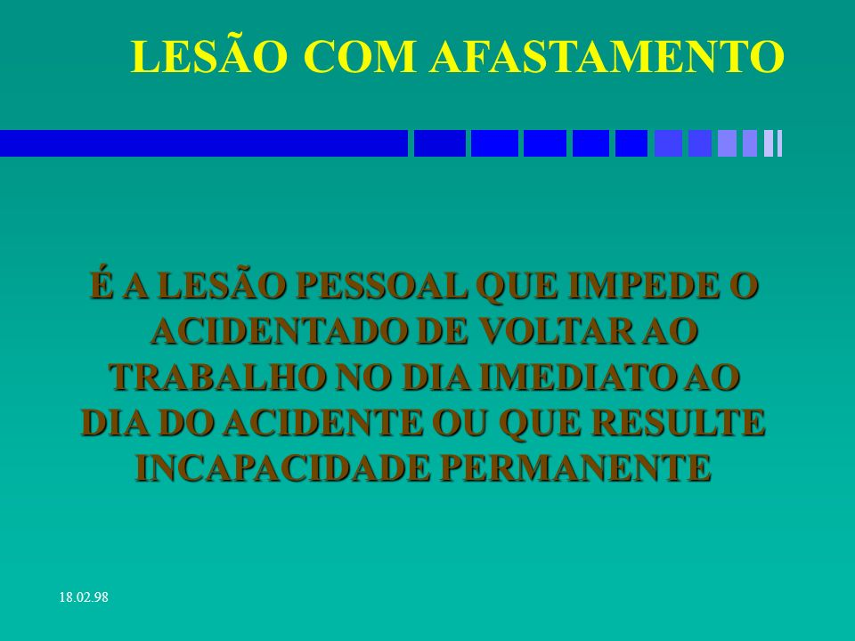 LESÃO COM AFASTAMENTO