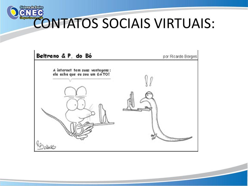 CONTATOS SOCIAIS VIRTUAIS: