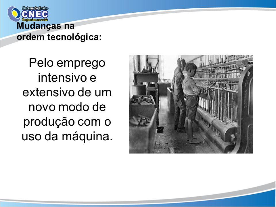 Mudanças na ordem tecnológica: