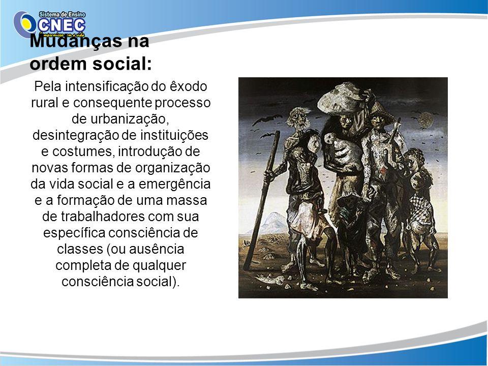 Mudanças na ordem social: