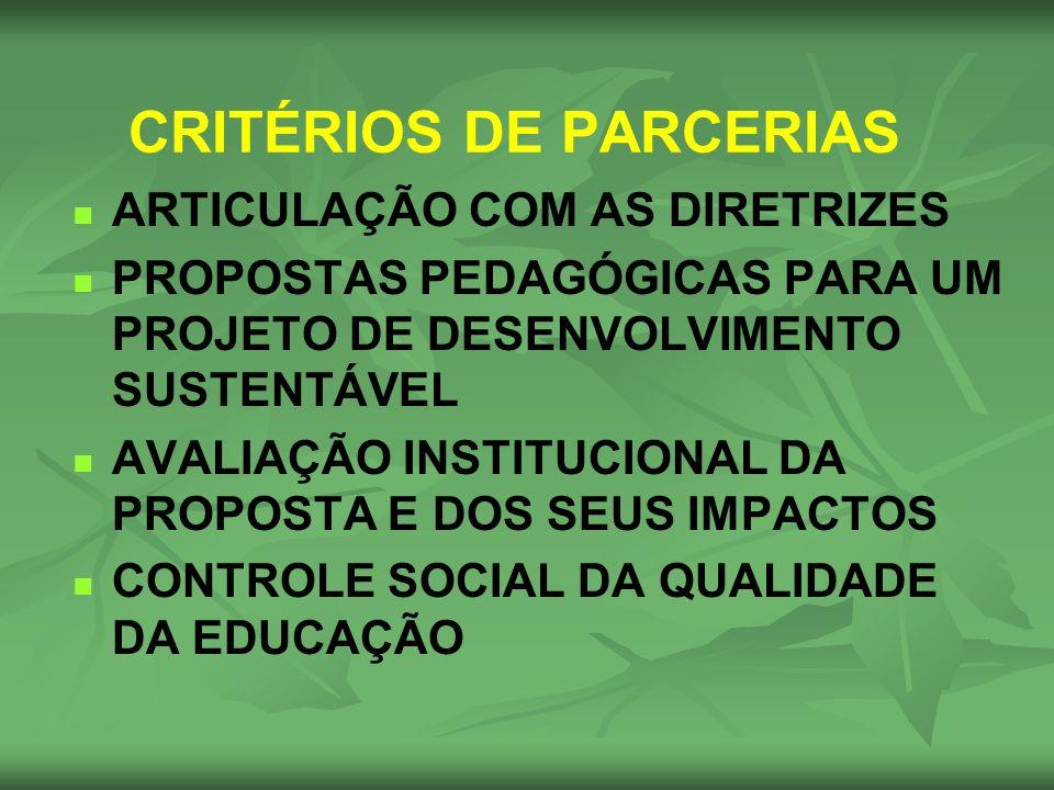 CRITÉRIOS DE PARCERIAS