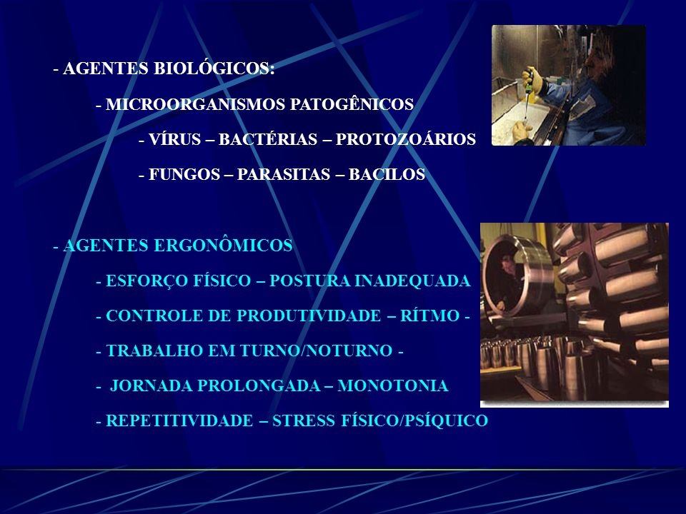 AGENTES BIOLÓGICOS: - MICROORGANISMOS PATOGÊNICOS