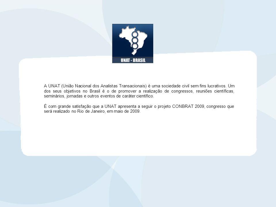 A UNAT (União Nacional dos Analistas Transacionais) é uma sociedade civil sem fins lucrativos. Um dos seus objetivos no Brasil é o de promover a realização de congressos, reuniões científicas, seminários, jornadas e outros eventos de caráter científico.