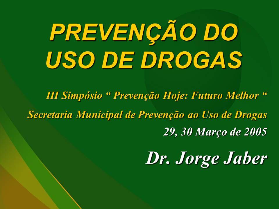 PREVENÇÃO DO USO DE DROGAS