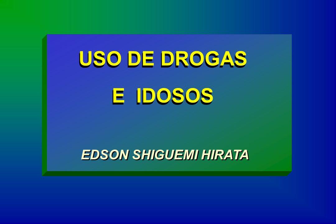 USO DE DROGAS E IDOSOS EDSON SHIGUEMI HIRATA