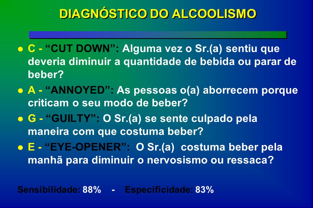 DIAGNÓSTICO DO ALCOOLISMO