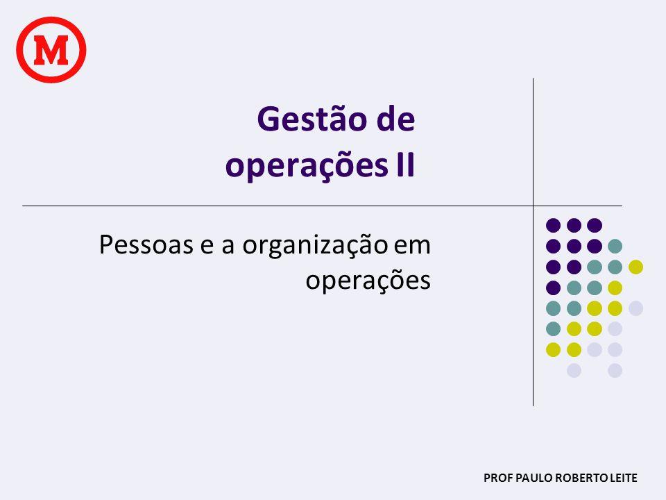 Pessoas e a organização em operações