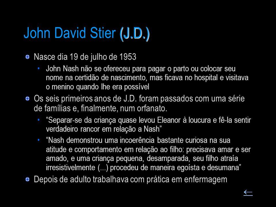 John David Stier (J.D.) Nasce dia 19 de julho de 1953