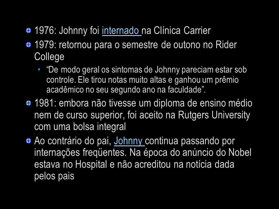 1976: Johnny foi internado na Clínica Carrier