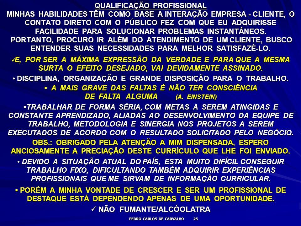 NÃO FUMANTE/ALCÓOLATRA