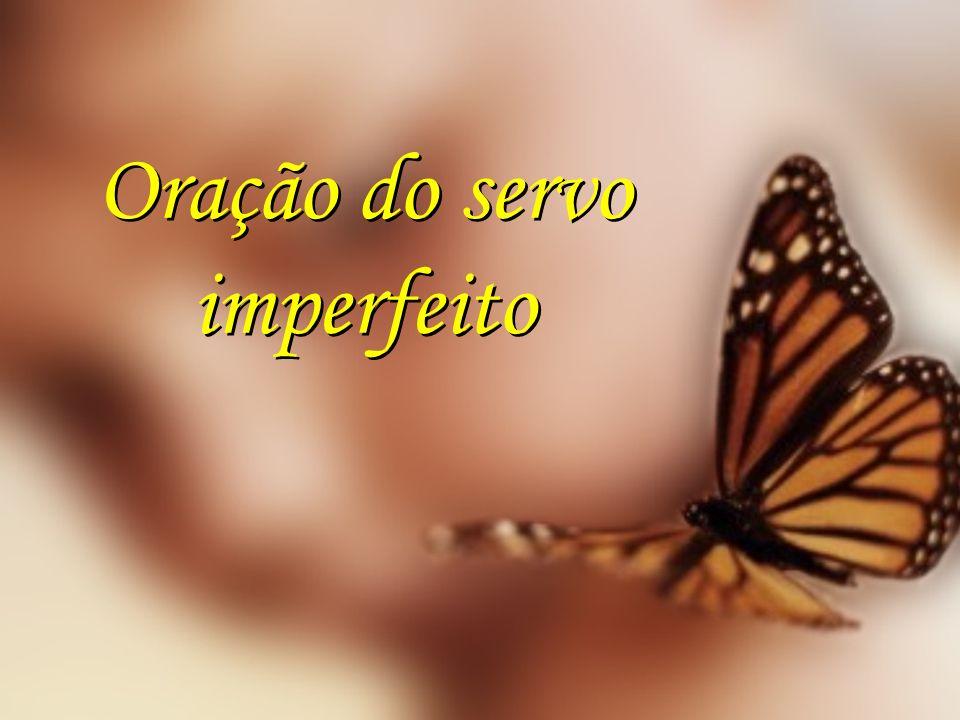 Oração do servo imperfeito