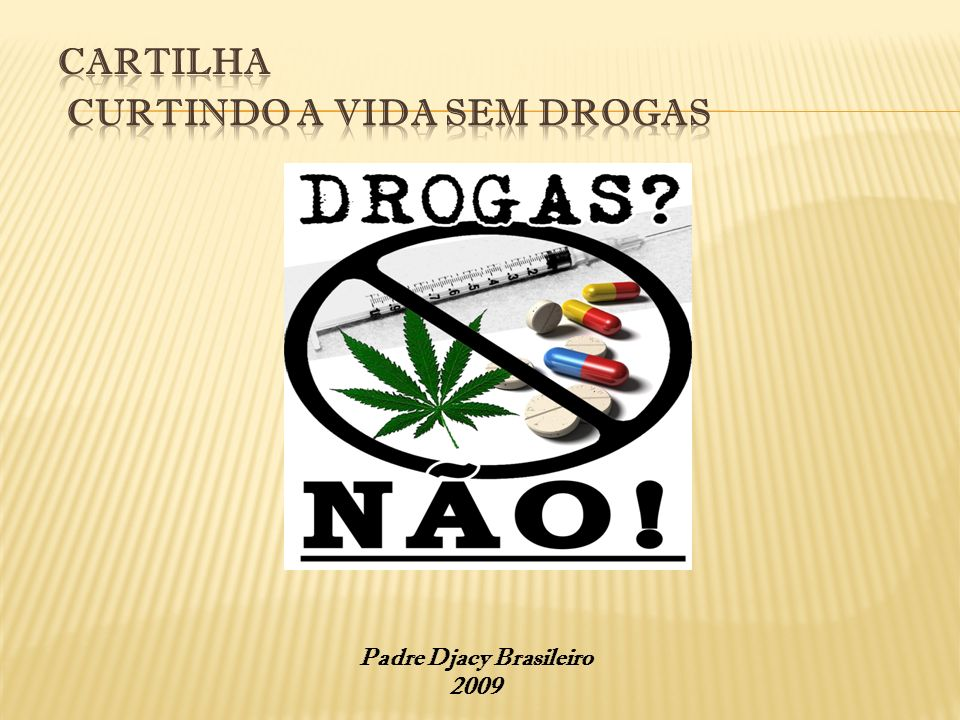 CARTILHA CURTINDO A VIDA SEM DROGAS