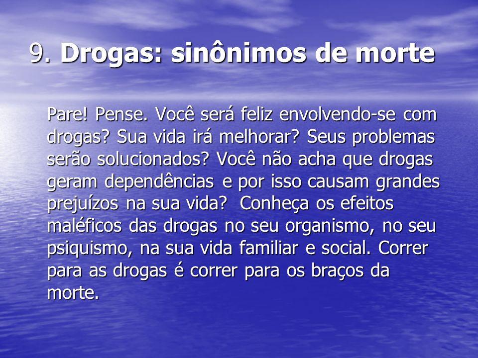 9. Drogas: sinônimos de morte