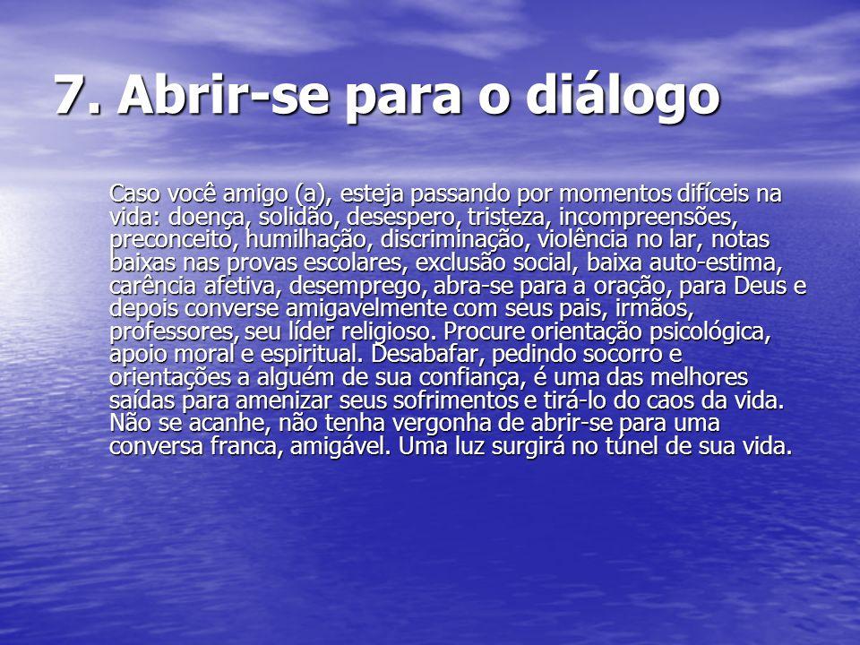 7. Abrir-se para o diálogo