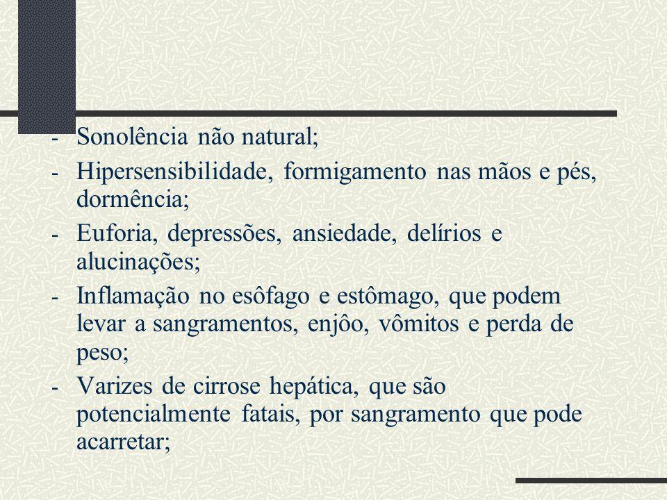 Sonolência não natural;