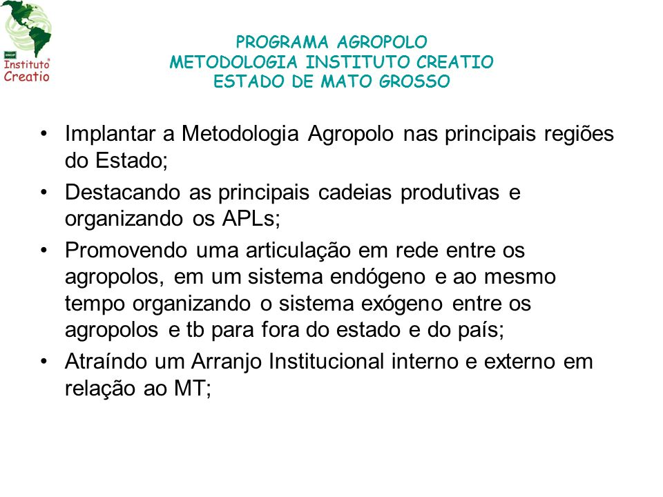 PROGRAMA AGROPOLO METODOLOGIA INSTITUTO CREATIO ESTADO DE MATO GROSSO