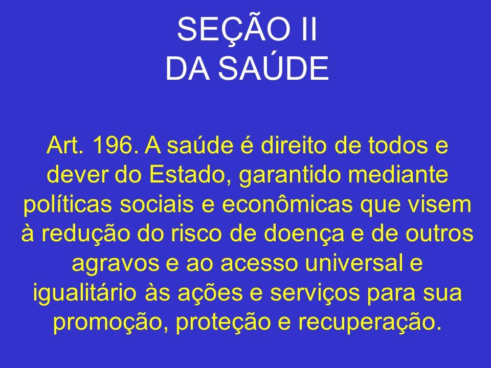SEÇÃO II DA SAÚDE.