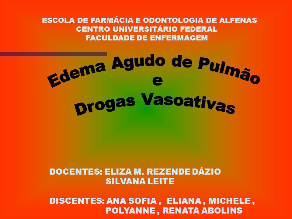 Edema Agudo de Pulmão e Drogas Vasoativas