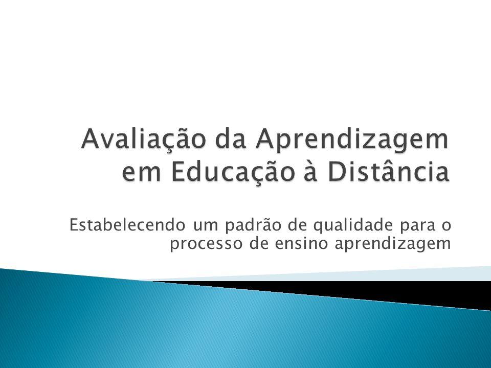 Avaliação da Aprendizagem em Educação à Distância
