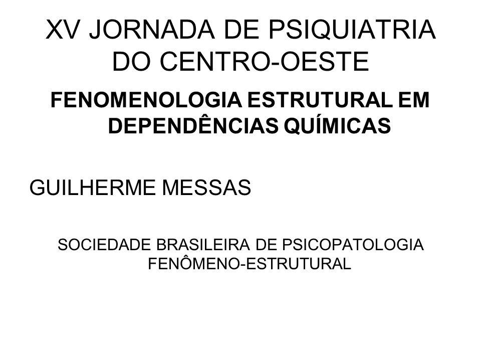 XV JORNADA DE PSIQUIATRIA DO CENTRO-OESTE