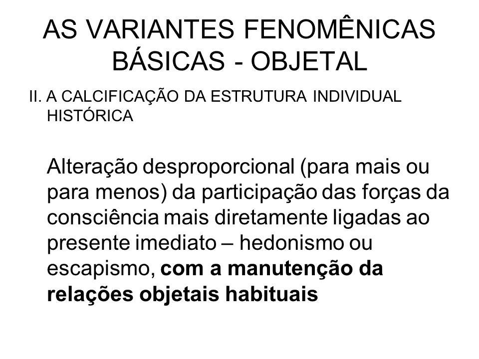 AS VARIANTES FENOMÊNICAS BÁSICAS - OBJETAL