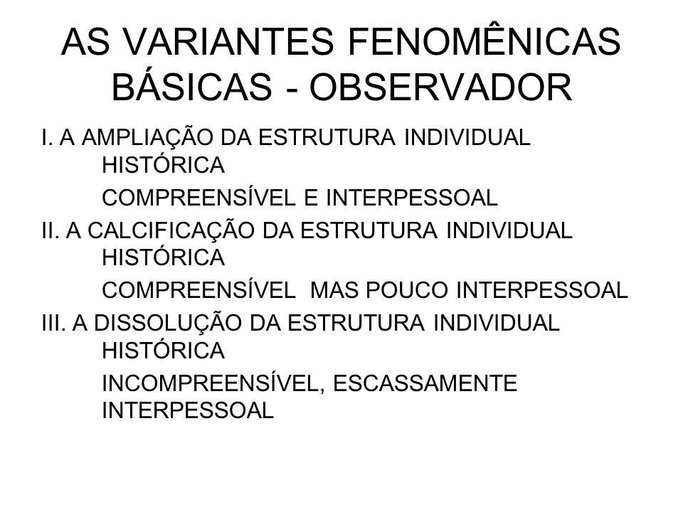 AS VARIANTES FENOMÊNICAS BÁSICAS - OBSERVADOR