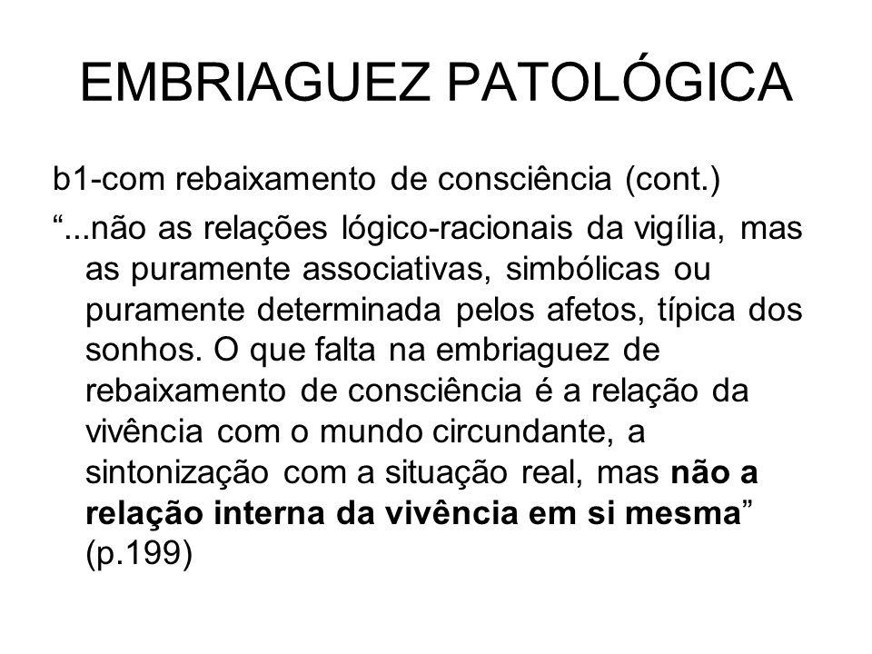 EMBRIAGUEZ PATOLÓGICA