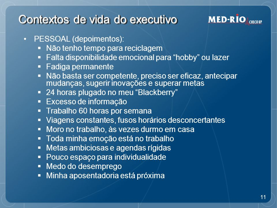 Contextos de vida do executivo