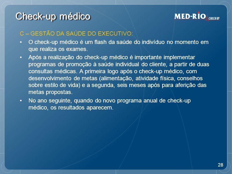 Check-up médico C – GESTÃO DA SAÚDE DO EXECUTIVO: