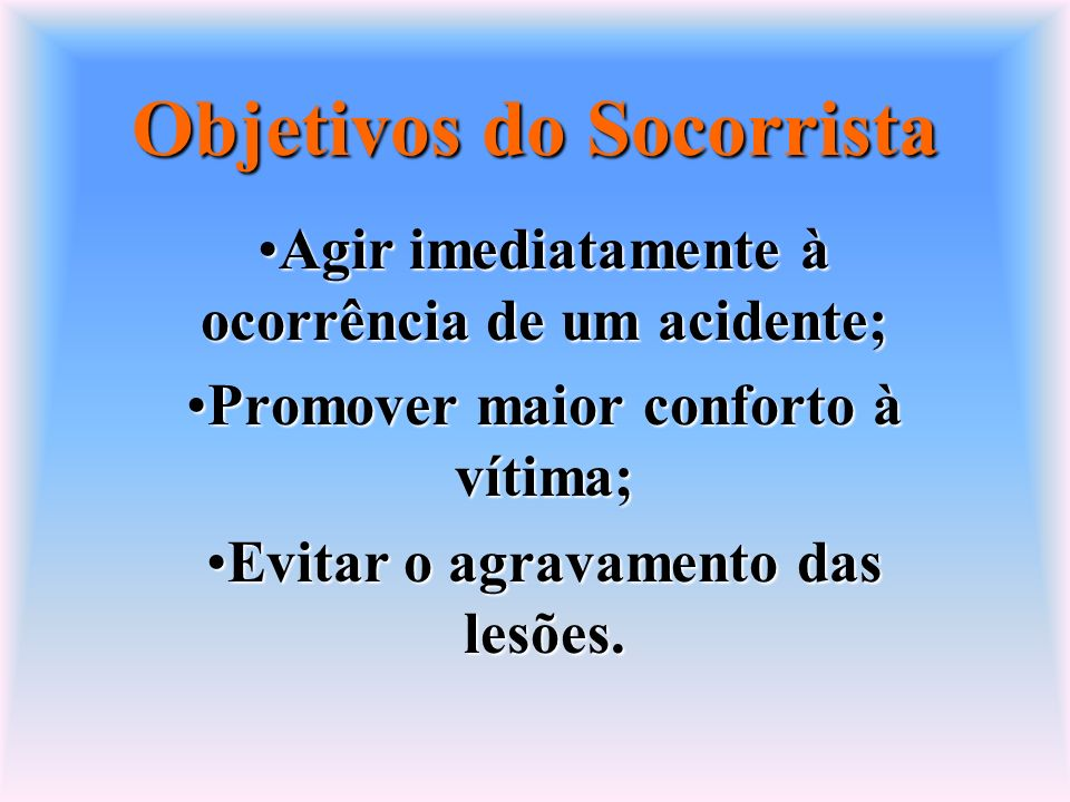 Objetivos do Socorrista