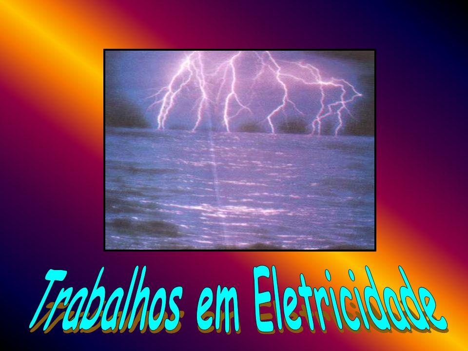Trabalhos em Eletricidade