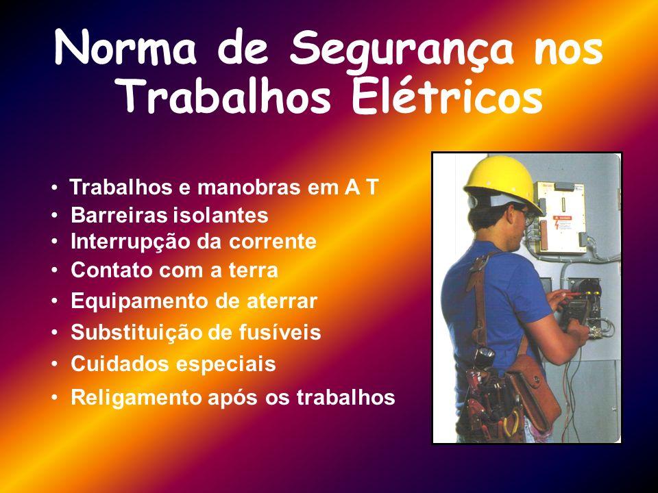 Norma de Segurança nos Trabalhos Elétricos