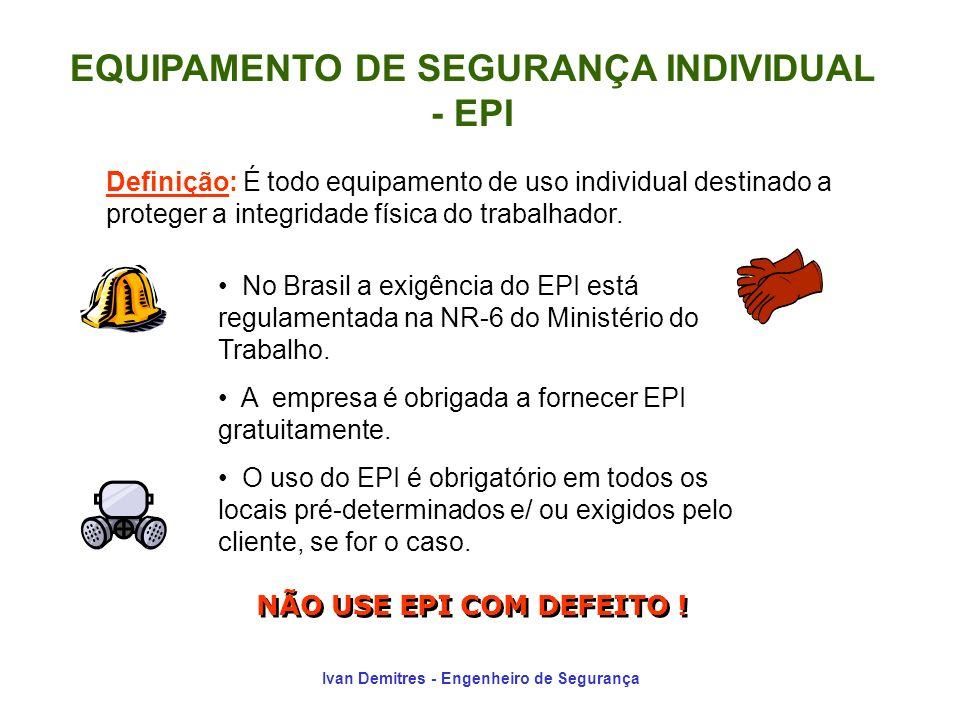 EQUIPAMENTO DE SEGURANÇA INDIVIDUAL - EPI
